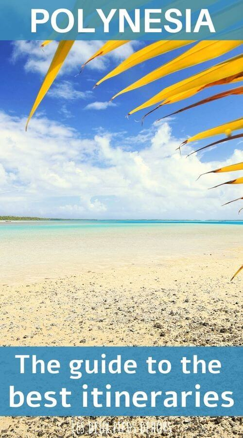 the guide of itineraries in french polynesia