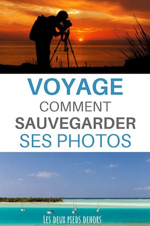 la sauvegarde de photo en voyage