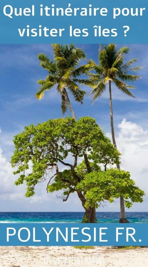 tous les itinéraires pour votre voyage en polynésie