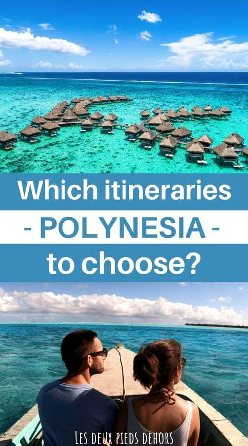 choose your itinerarie for your travel in french polynesia