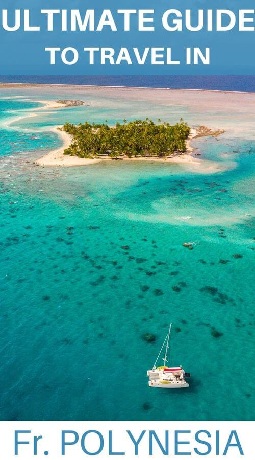 guide to travel in french polynesia
