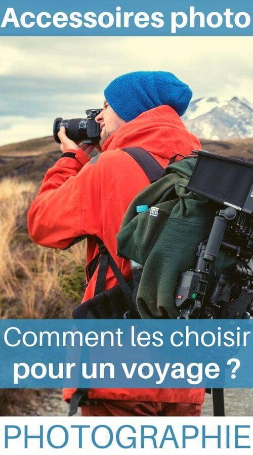 Comment choisir accessoires photo pour un voyage