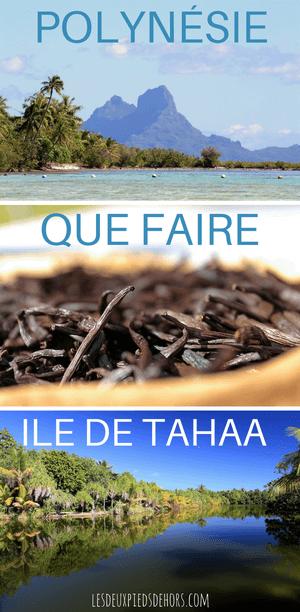 visiter l'île de tahaa en polynésie