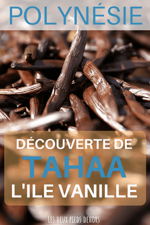 Ile de Tahaa en Polynésie française