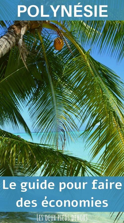 le guide pour voyager pas cher en polynésie