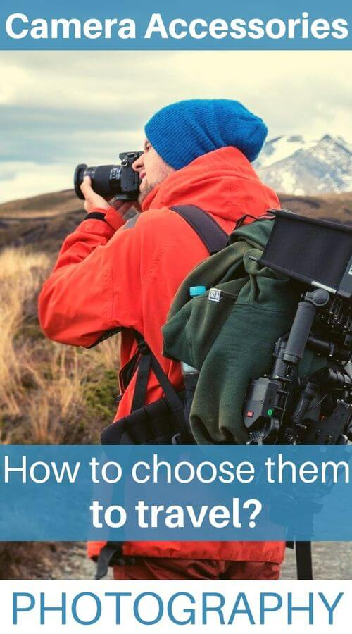 how to choose camera accessories to travel