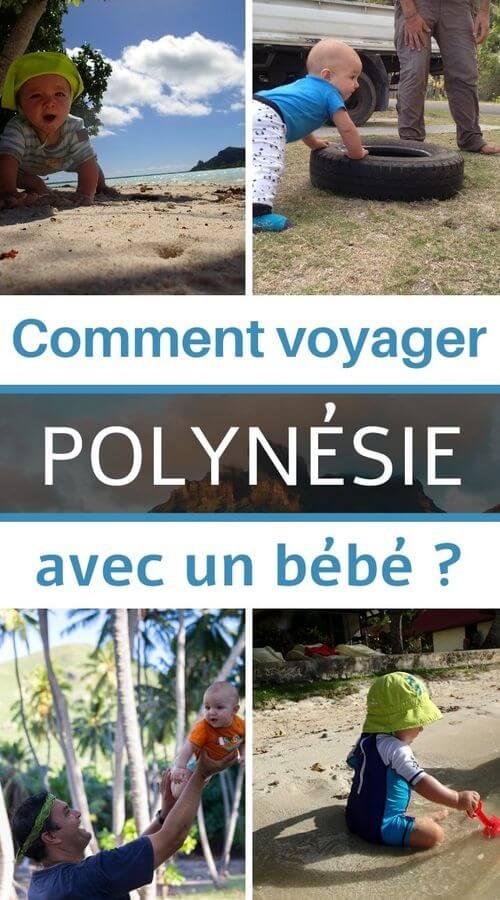conseils et astuces pour voyage avec bébé en polynésie française
