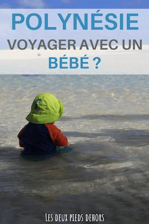 voyage avec enfant et bébé en polynésie