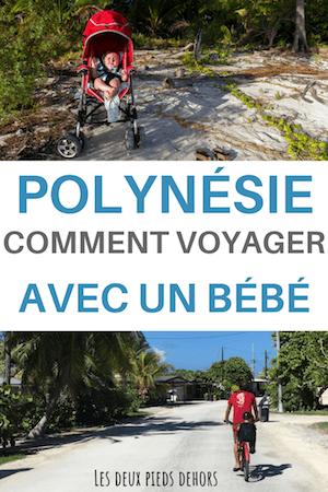 voyager avec un bébé en polynésie