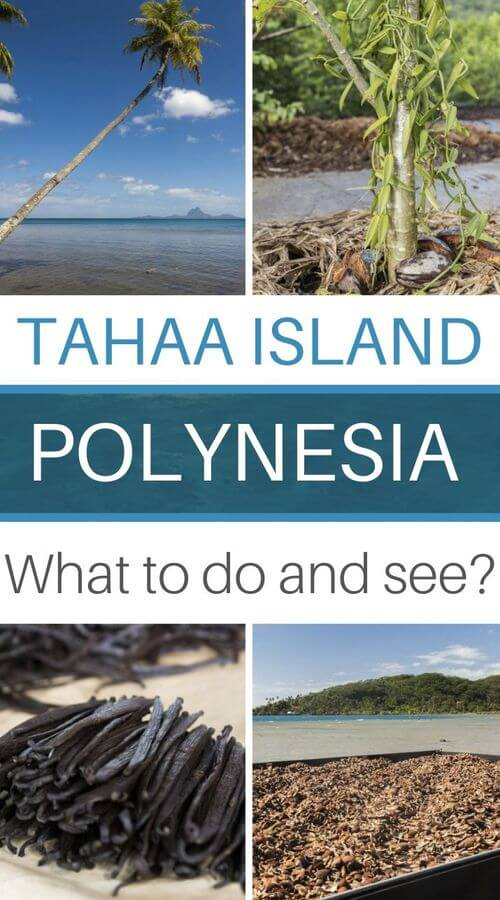 to and see in tahaa island