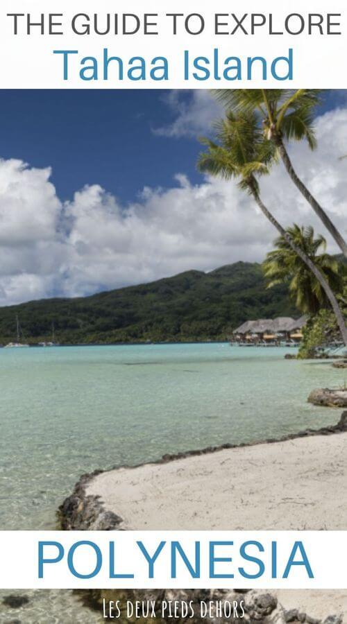 guide to visite tahaa island