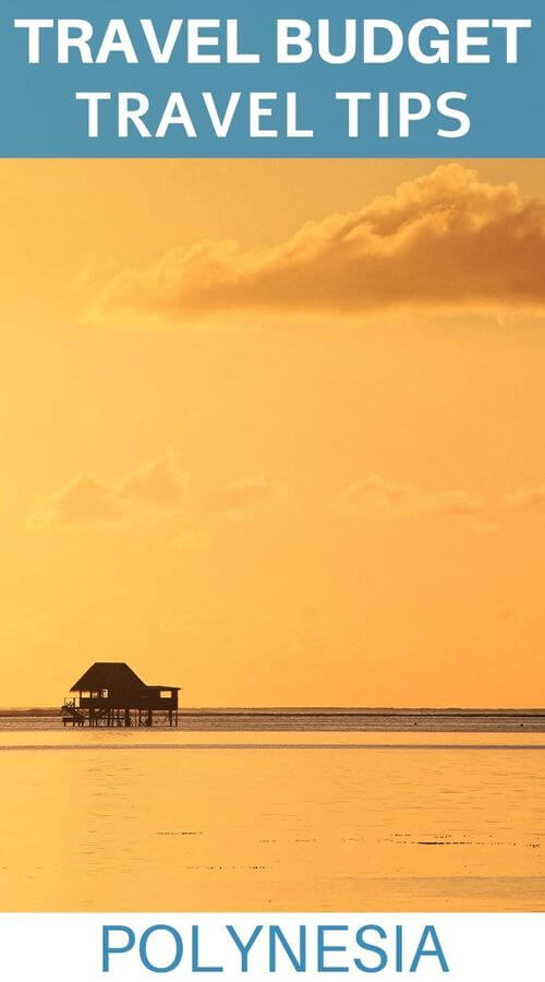 travel budget tips polynesia