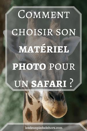 choisir son appareil photo pour un safari