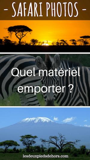 quel matériel choisir pour un safari photo