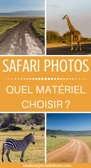 matériel pour safari
