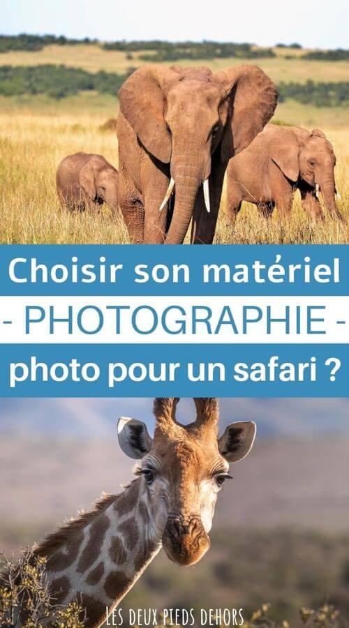 matériel photo safari
