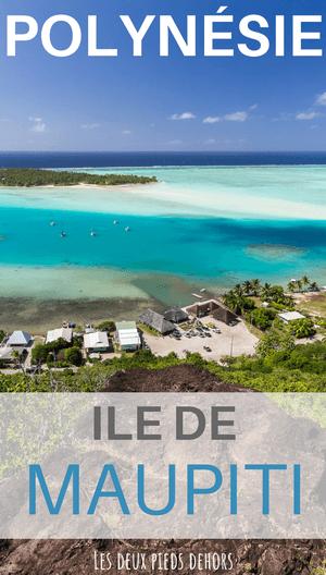 que faire à maupiti en Polynésie française