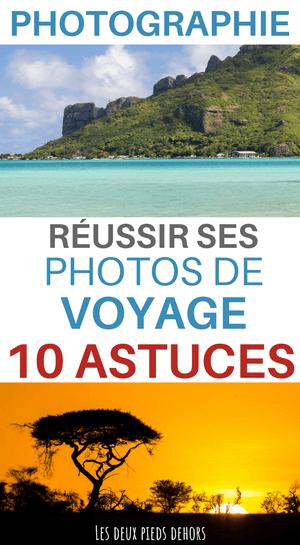 améliorer et réussir ses photos de voyages