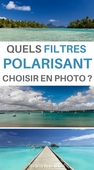 choisir son filtre polarisant en photo