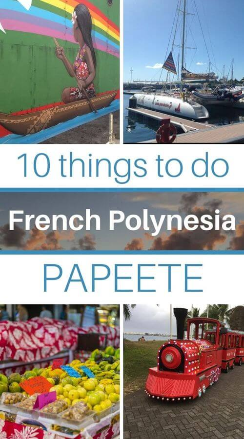 papeete what to do