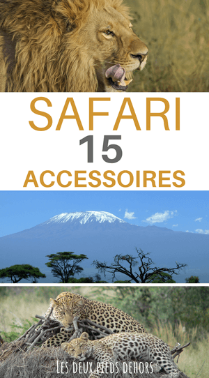 accessoires pour safari photo en afrique