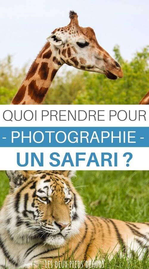 quels accessoires prendre pour un safari photo