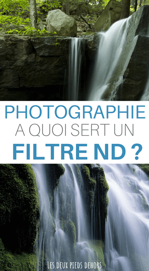 à quoi sert un filtre ND en photo