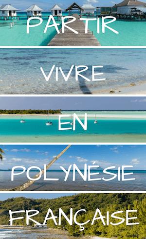 Tout savoir pour partir vivre à Tahiti
