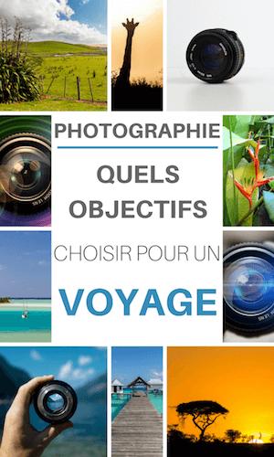 quels objectifs photo pour un voyage ?