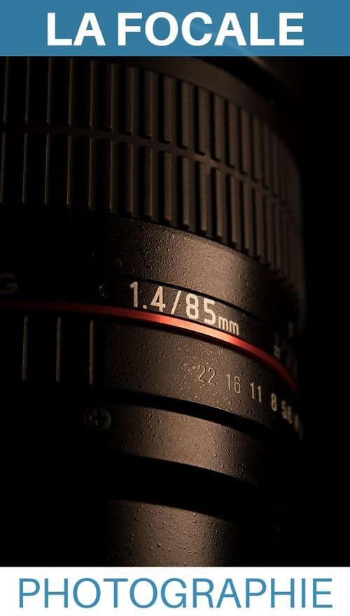 apprendre la photo la focale