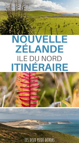 Itinéraire en Nouvelle-Zélande sur l'île du Nord ?