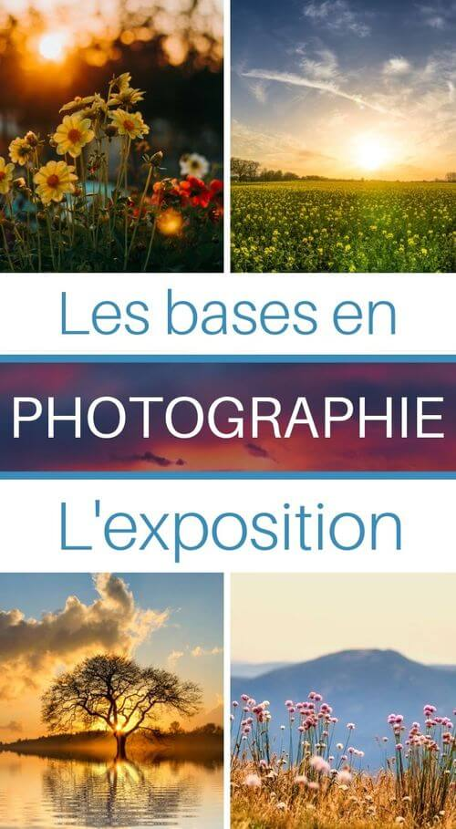 comprendre l'exposition en photo