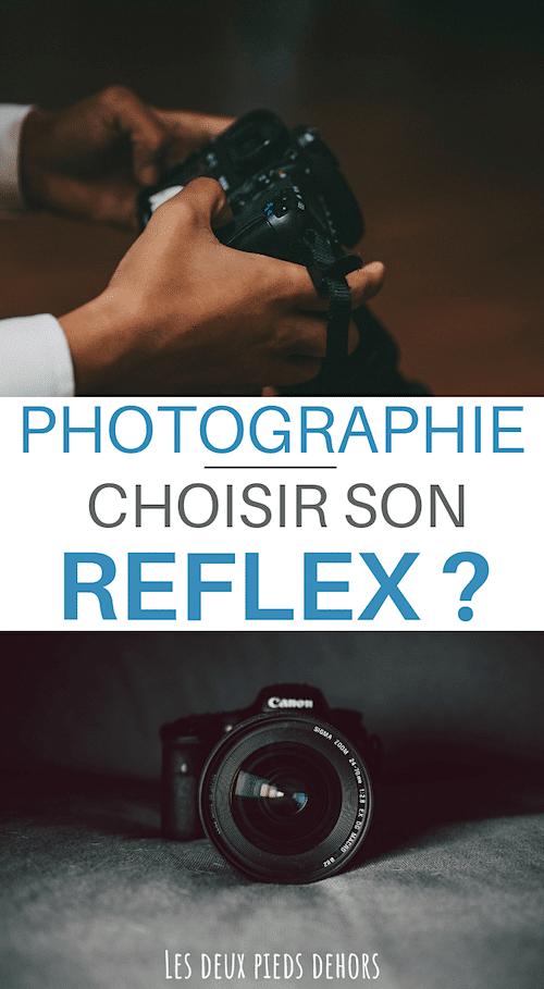 meilleur reflex comment choisir
