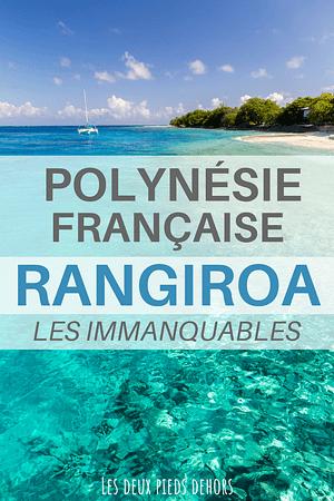 rangiroa, un des plus beaux atolls de polynésie française