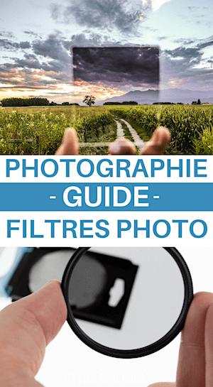 les filtres photo les plus utiles en photographie