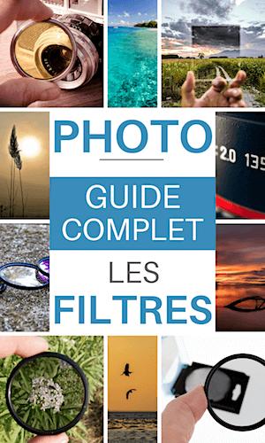 filtre photo : quelle utilité, les choisir et les utiliser