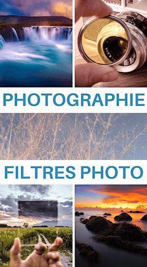filtre photo : utilité, choix, utilisation
