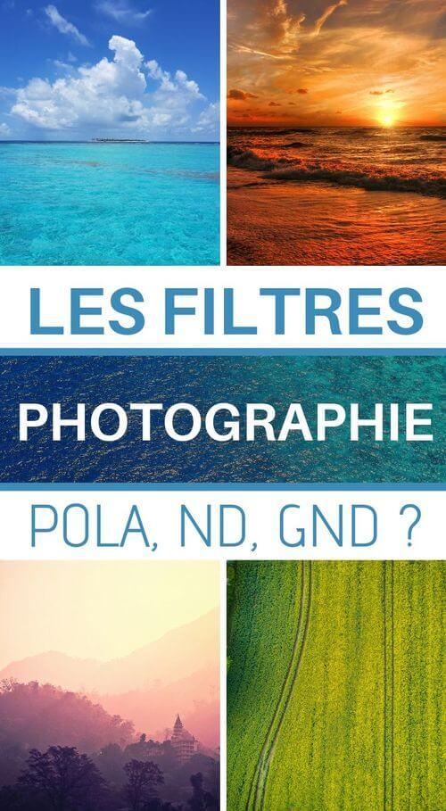 filtres photographie comment choisir