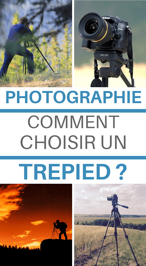 comment choisir son trépied photo en photographie ?