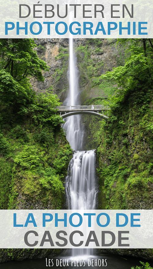 la pose longue pou réussir une photo de cascade
