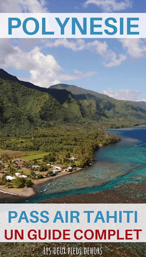 les iles avec le pass air tahiti