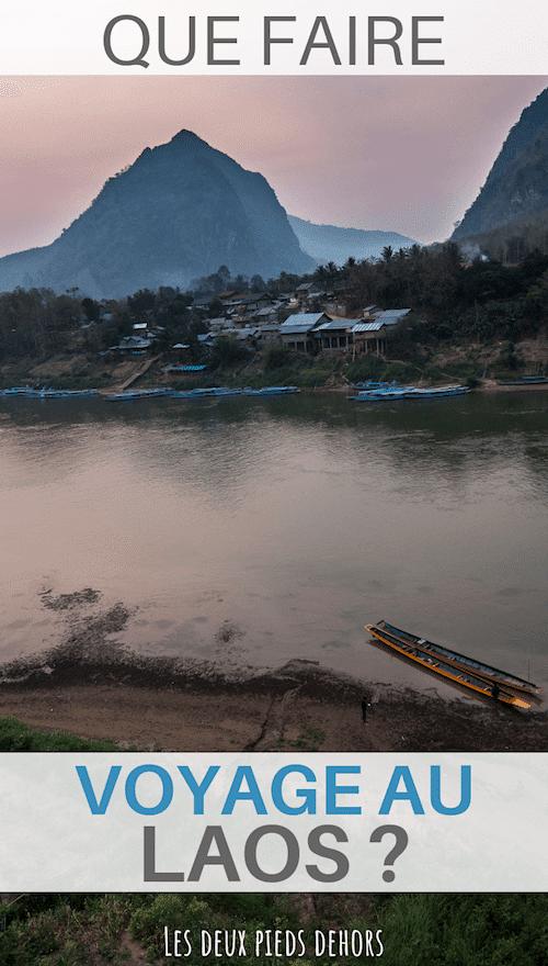 vacances ou séjour au laos, que faire ?