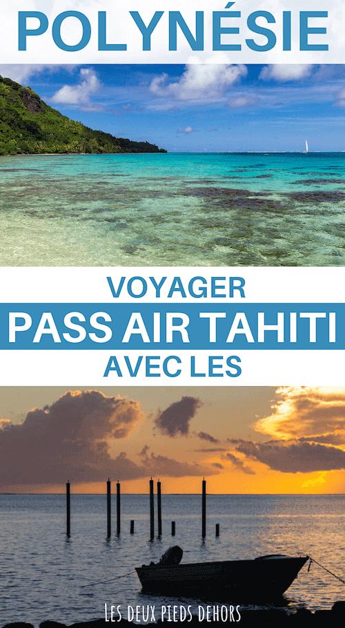 bouger dans les îles avec le pass air tahiti