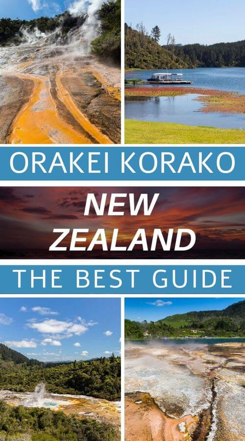 guide to visit orakei korako in new zealand