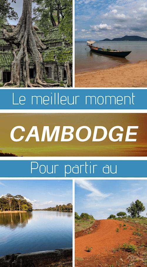 quelle période pour le cambodge en voyage