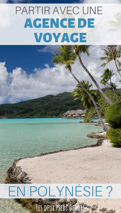 voyage à tahiti comment l'organiser