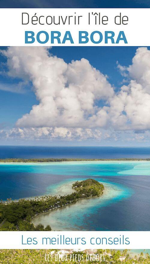 l'île de bora bora en Polynésie