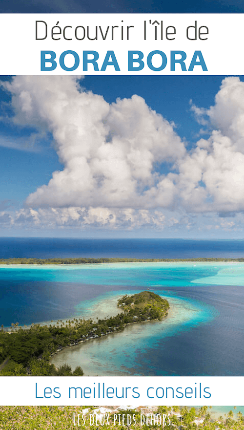 bora bora que faire sur l'île
