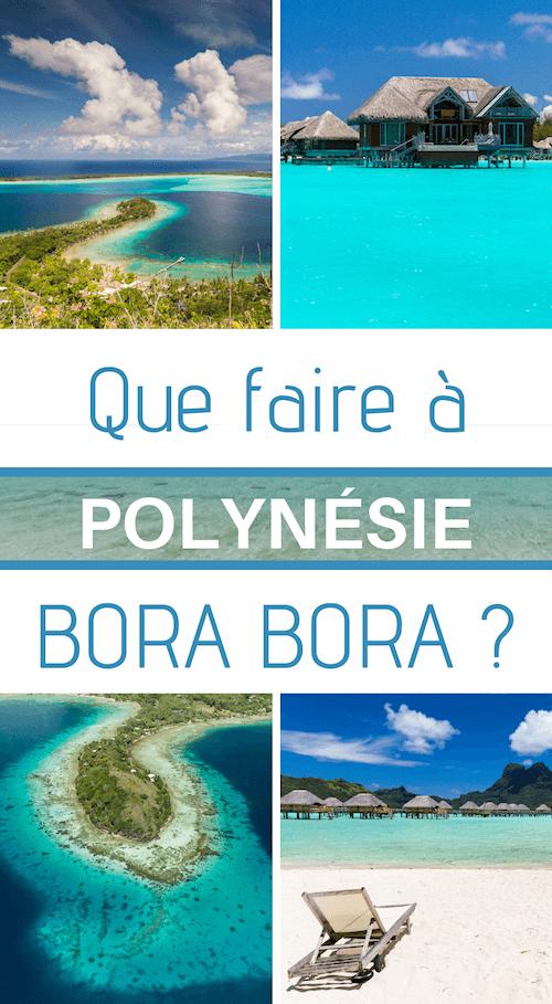 que faire à bora bora en polynésie