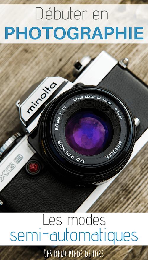apprendre la photo avec les modes semi automatiques